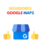 Seguidores en Google My Business o Google Maps