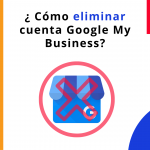 Comment supprimer compte Google My Business ?