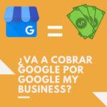 Quel est le prix de Google My Business? | 2020