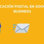 Google My Business : ma lettre de vérification n'est pas arrivée