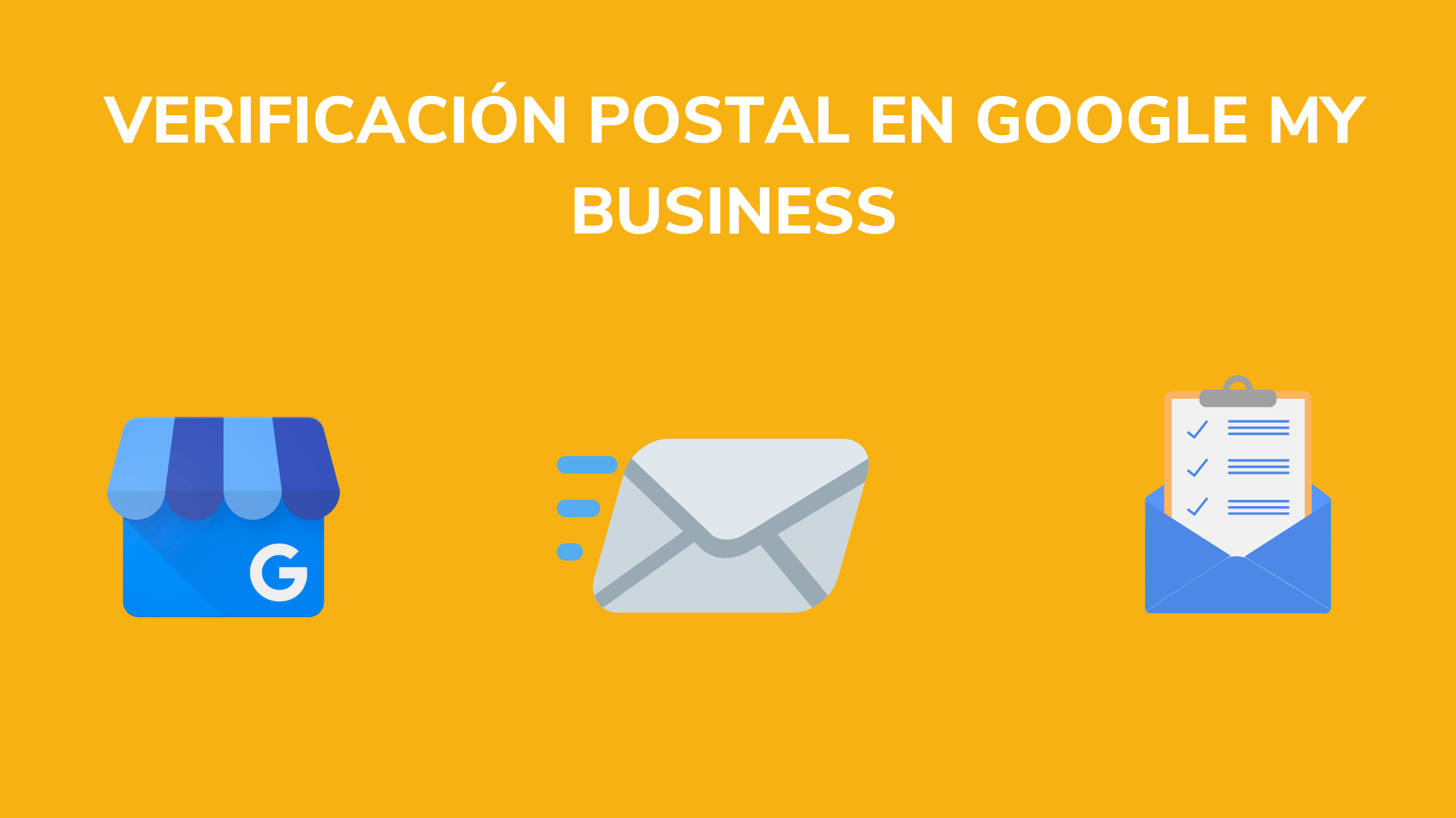 Google My Business: No ha llegado mi carta de verificación