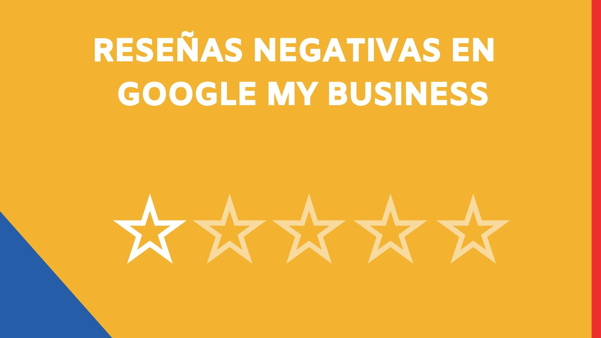 Reseñas negativas en Google My Business