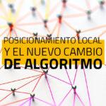 Posicionamiento local y el nuevo cambio de algoritmo