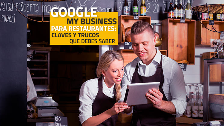 Google My Business para restaurantes: lo que debes saber 2020