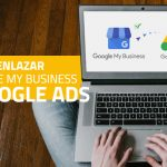 Comment lier Google My Business à Google Ads