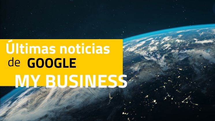 Últimas noticias de Google My Business: Marzo 2020