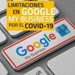 Limitaciones en Google My Business por el COVID-19