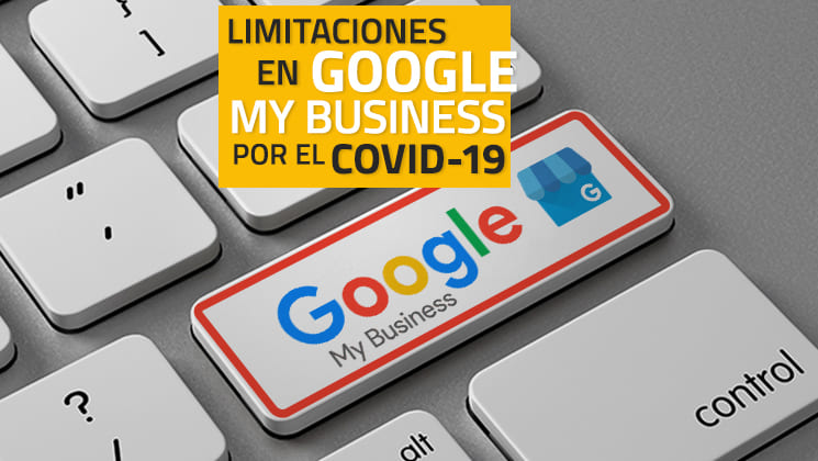 Limites sur Google My Business pour la COVID-19