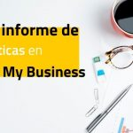 Nuevo informe de estadísticas en Google My Business