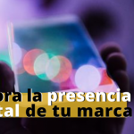 ¿Cómo mejorar la presencia digital?