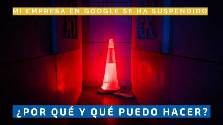Recuperar ficha suspendida de Google 2021
