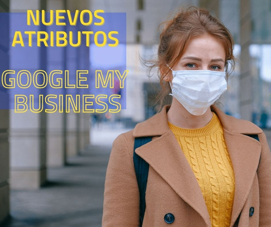 Nuevos atributos destacados en Google My Business