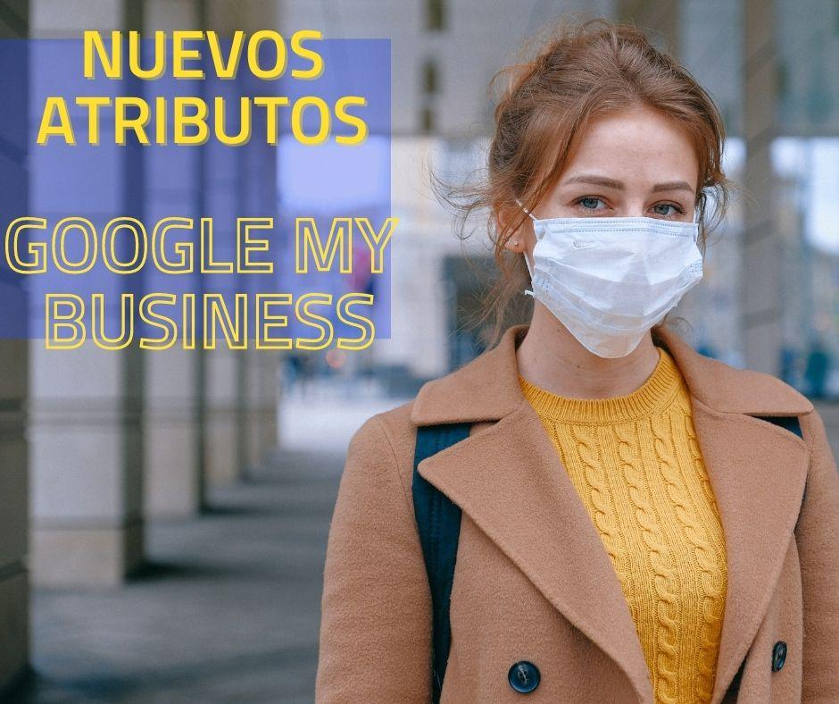 Nuevos atributos destacados en Google My Business