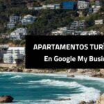 Apartamentos turísticos en Google My Business 2021