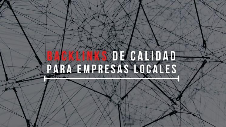 Portada de la entrada de blog con el título: backlinks de calidad para empresas locales
